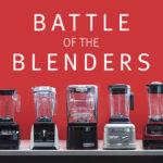 Battle of the Blenders