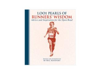1,001 Pearls of Runners' Wisdom