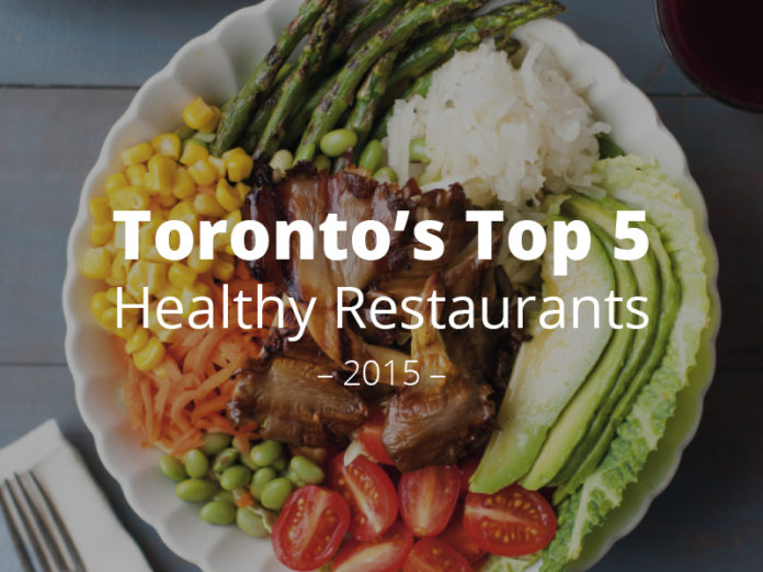Toronto's Top 5 Healthy Restaurants