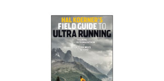 Hal Koerner's Field Guide to Ultrarunning