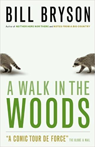 A Walk in the Woods By Bill Bryson, 2002, Doubleday Canada