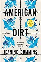 American Dirt By Jeanine Cummins, 2020, Flatiron Books