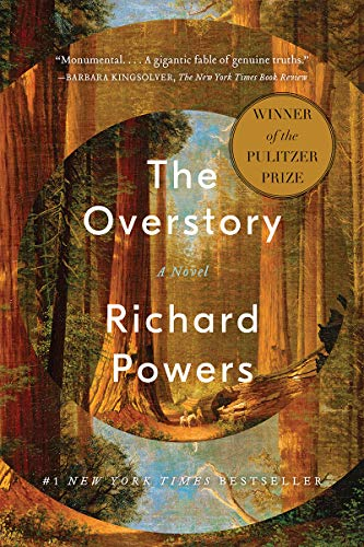 The Overstory: A Novel By Richard Powers, 2019, WW Norton